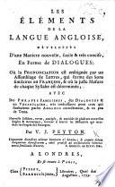 The Elements of the English Language ... Explained ... by Way of Dialogue ... New Edition, Etc. Les Éléments de la Langue Angloise, Etc