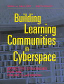 Building learning communities in cyberspace