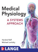 Medical Physiology  A Systems Approach