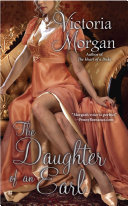 The Daughter of an Earl Of Honor From The Author Of The