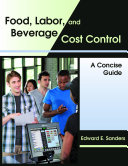 Food, Labor, and Beverage Cost Control