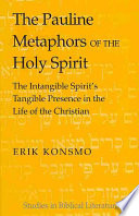 The Pauline Metaphors of the Holy Spirit Characteristics Of The Spirit And