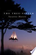 The Tree Sitter  A Novel