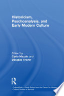 Historicism  Psychoanalysis  and Early Modern Culture