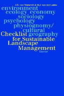 Checklist For Sustainable Landscape Management Final Report Of The Eu Concerted Action Air3 Ct93 1210 book