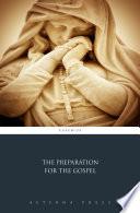 The Preparation for the Gospel
