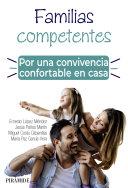 Familias Competentes Por Una Convivencia Confortable En Casa