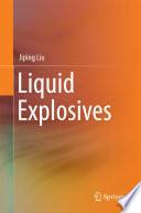 Liquid Explosives