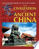 The Civilization Of Ancient China