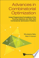 Advances in Combinatorial Optimization