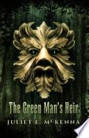 The Green Man's Heir : ...