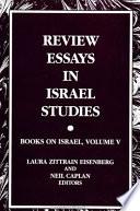 Review Essays in Israel Studies Book PDF