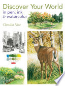 Discover Your World in Pen  Ink   Watercolor