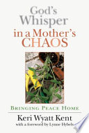 God s Whisper in a Mother s Chaos