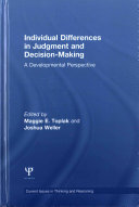 Individual Differences In Judgement And Decision Making
