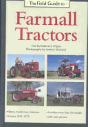 The Field Guide To Farmall Tractors