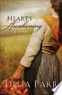 Hearts Awakening  Hearts Along the River Book  1