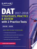DAT 2017 2018 Strategies  Practice   Review with 2 Practice Tests