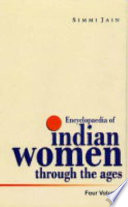 Encyclopaedia of Indian Women Through the Ages  Ancient India