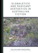 Globaletics and Radicant Aesthetics in Australian Fiction Book