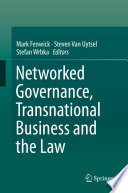 Networked Governance Transnational Business And The Law