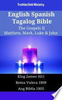 English Spanish Tagalog Bible The Gospels Ii Matthew Mark Luke John