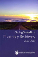 Getting Started in a Pharmacy Residency