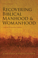 Recovering Biblical Manhood   Womanhood