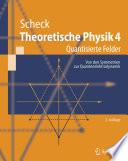 Theoretische Physik 4
