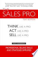The Sales Pro Think Like A Pro Act Like A Pro Sell Like A Pro