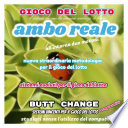 Gioco del Lotto  Ambo Reale sistema evoluto Butt Change by Mat Marlin