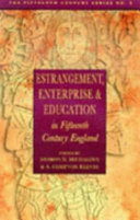 Estrangement  Enterprise and Education in Fifteenth century England