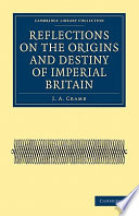 Reflections on the Origins and Destiny of Imperial Britain