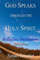 God Speaks Through The Holy Spirit Reflective Meditations 2nd Edition