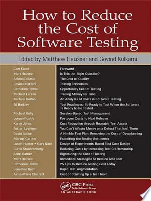How to Reduce the Cost of Software Testing - ISBN:9781466507777