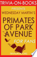Primates of Park Avenue by Wednesday Martin (Trivia-On-Books)