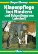 Klauenpflege bei Rindern und Behandlung von Lahmheit