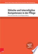 Ethische und interreligiöse Kompetenzen in der Pflege