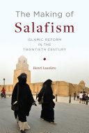 The Making of Salafism