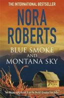 Blue Smoke and Montana Sky