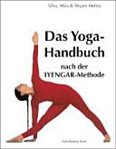 Das Yoga-Handbuch nach der Iyengar-Methode