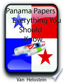 Panama Papers  Everything You Should Know