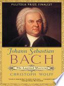 Johann Sebastian Bach  The Learned Musician