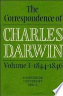 The Correspondence of Charles Darwin  Volume 3  1844 1846 Book PDF