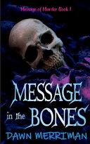 MESSAGE in the BONES Book PDF