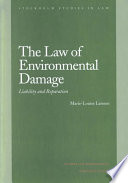 The Law Of Environmental Damage book