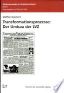 Transformationsprozesse: der Umbau der LVZ