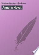 Anne  A Novel