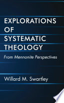 Explorations Of Systematic Theology book