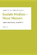 Soziale Medien - Neue Massen